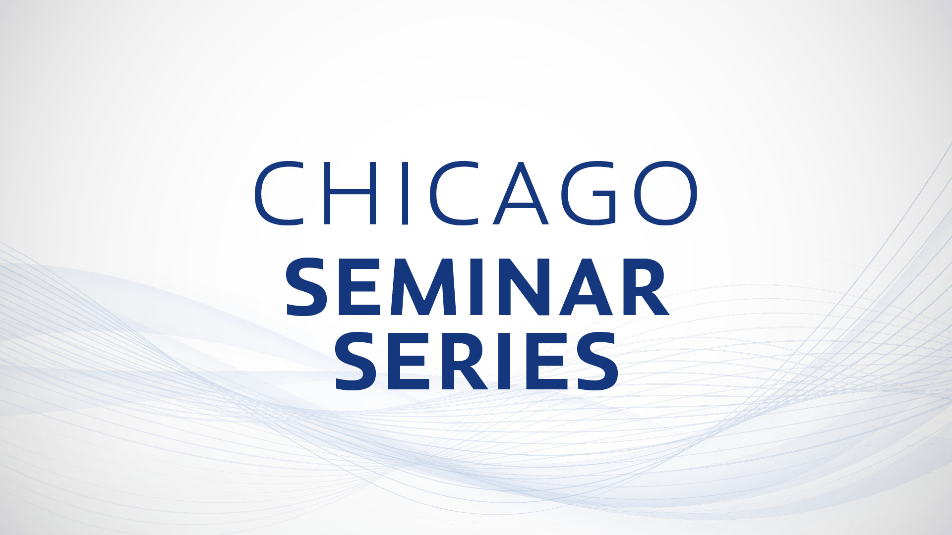 Chicago Seminar Series thumbnail